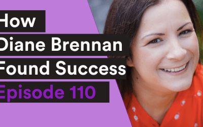 VIDEO| 110: How Diane Brennan Found Success