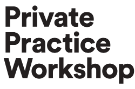 Private Practice Workshop