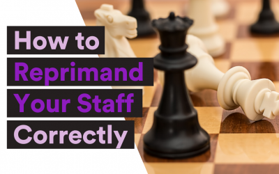 The Art of Conflict: How to Reprimand Your Staff Correctly
