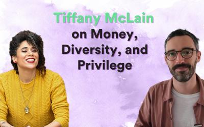 VIDEO| Tiffany McLain on Money, Diversity, and Privilege