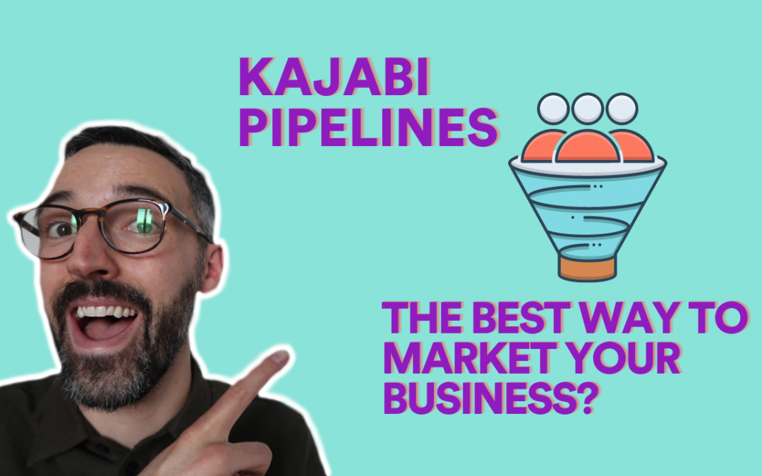 VIDEO| Kajabi Pipelines Walkthrough | Kajabi Tutorials
